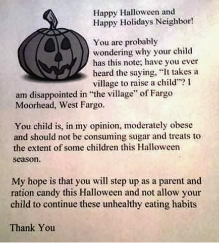 "Instead of candy, a North Dakota woman will hand out these ""You're Fat"" letters to her neighborhood children."