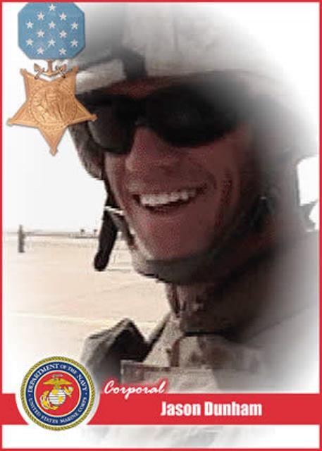 Corporal Jason Dunham, MOH recipient.