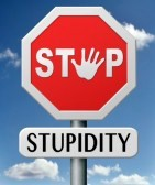 17841882-stop-stupidity-no-naivity-brainless-stupidly-unprofessional-foolhardy-dumb-mistake