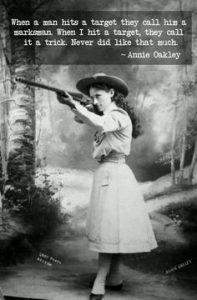 Annie Oakley was a woman with a gun