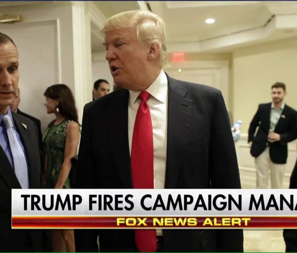 Trump Campaign Fires Corey Lewandowski – Who Made The Call?