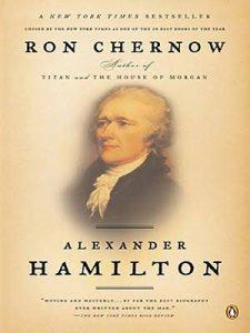 Hamilton by Ron Chernow