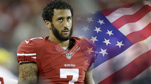 The NFL, Unemployed Colin Kaepernick and the National Anthem