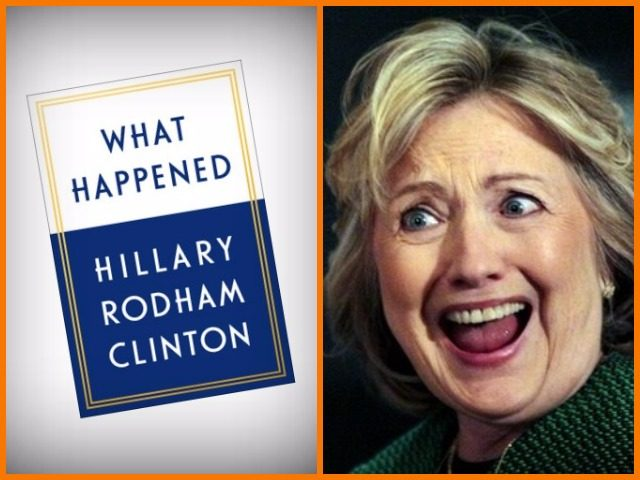 "Hillary Clinton's ""What Happened"" Memoir More Whining"