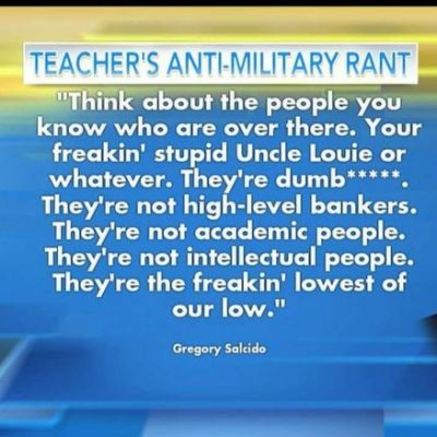 """California Teacher and City Councilman: """"U.S. Military Members 'The Lowest of the Low'"""""""