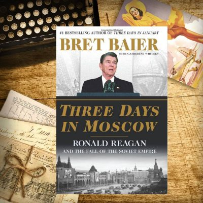 "From the VG Bookshelf: Bret Baier's Book ""Three Days In Moscow"" Is A Must Read"