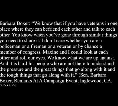 "Barbara ""Call Me Senator"" Boxer: Being in Congress is just like serving in the military"