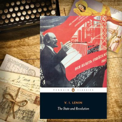 From the VG Bookshelf: The State and Revolution (Pt. 3)