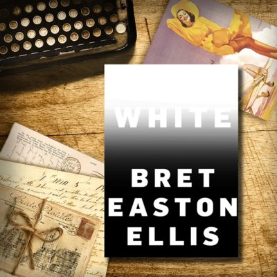From The VG Bookshelf:  White by Bret Easton Eliis